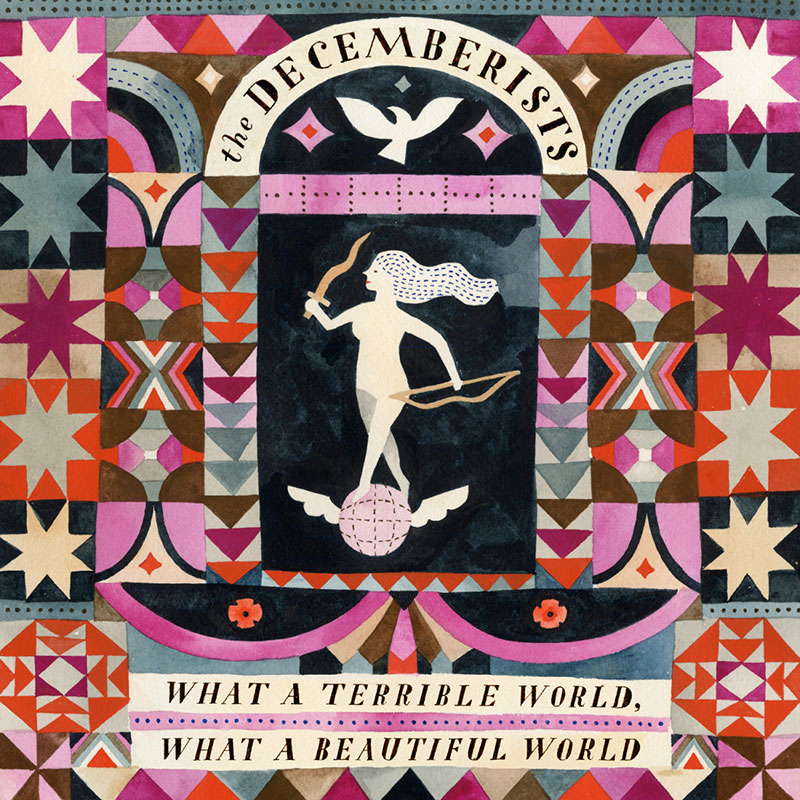 What-A-Terrible-World,-What-A-Beautiful-World-The-Decemberists